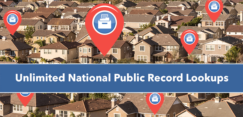 Unlimited National Public Records Lookups